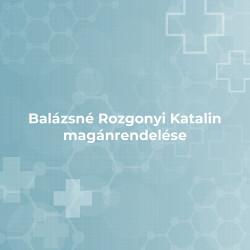 Balázsné Rozgonyi Katalin magánrendelése
