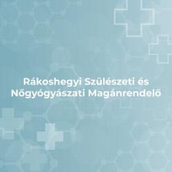Rákoshegyi Szülészeti és Nőgyógyászati Magánrendelő