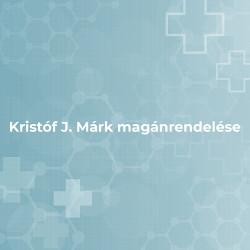 Kristóf J. Márk magánrendelése