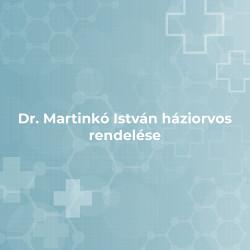 Dr. Martinkó István háziorvos rendelése - Kiskőrös