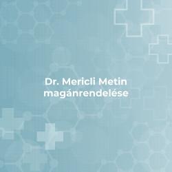 Dr. Mericli Metin magánrendelése